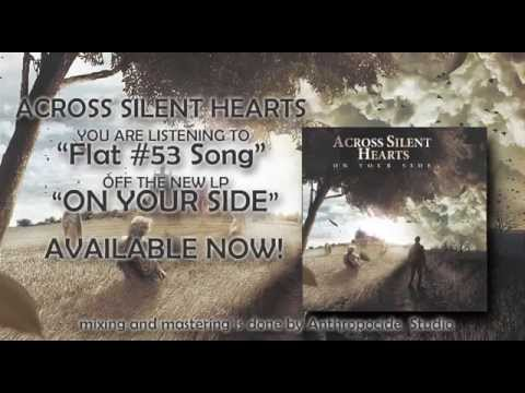 Across Silent Hearts - Flat 53 Song