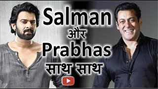 """Prabhas"" to make his Bollywood debut with Salman Khan in Rohit Shett"