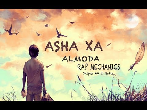 Asha Xa   Almoda X Rap Mechanics (Sniper AV & Balle)