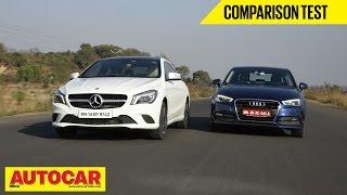 Mercedes Benz CLA-Class vs Audi A3 | Comparison Test | Autocar India