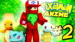 Pixelmon Anime ? ROUTE 01! (Minecraft Pixelmon Roleplay) Episode 2