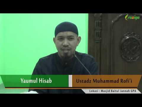 Ust. Muhammad Rofi'i - Yaumul Hisab