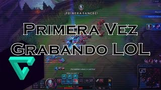 Primera Vez Grabando League Of Legends  Rukor Sol