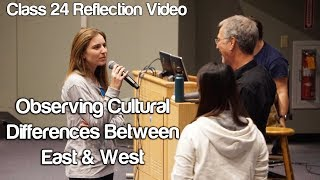 """Observing Cultural Differences Between East & West"" #Soc119"