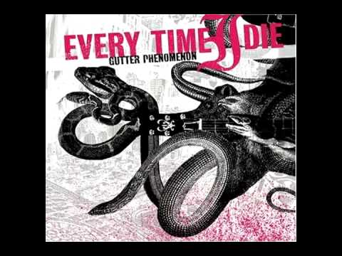 Every Time I Die - Apocalypse Now And Then