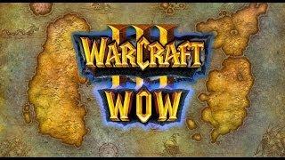 Warcraft III: WoW Mode - First Gameplay - BETA