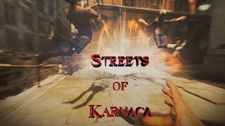 "Dishonored 2 - Corvo | ""Streets of Karnaca"" 