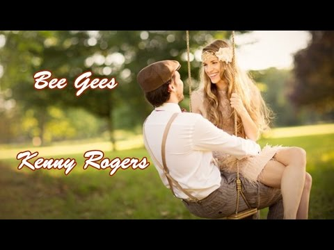Kenny Rogers & Bee Gees - You And I