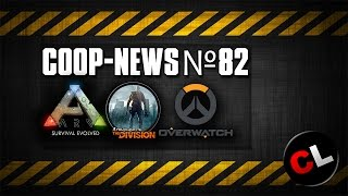 ARK: Survival Evolved, Dying Light в космосе, бета-тест The Division / Coop-News #82