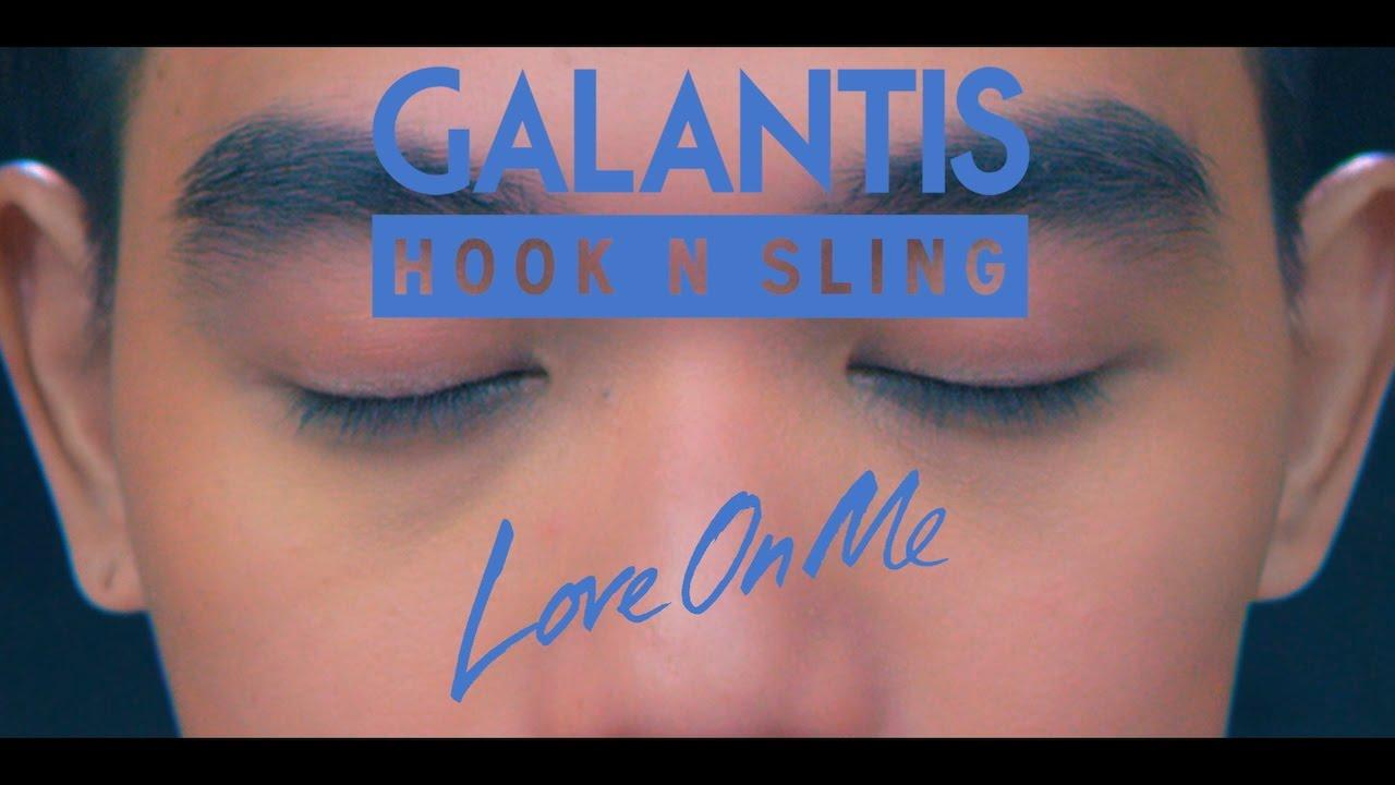 Galantis & Hook N Sling - Love On Me (Official Video)