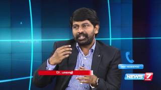 Ear, Nose and Throat problems and solutions | Doctoridam Kelungal | News7 Tamil