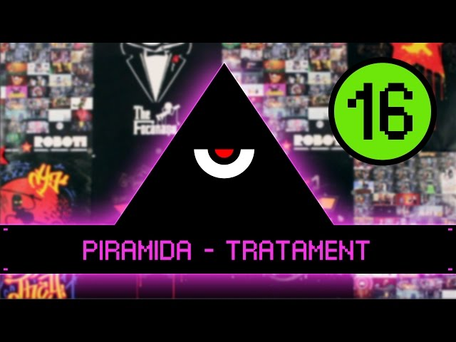Piramida - Tratament