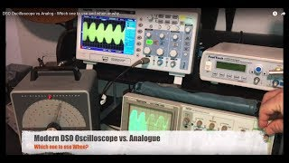 DSO Oscilloscope vs Analog - When I use which one and why