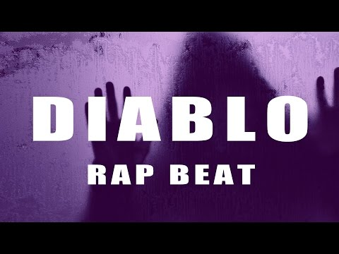 Hard Hip Hop Trap Beat Instrumental 2017 | Aggressive Free Beat - Diablo