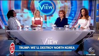 """TRUMP: Panel Talks His U.N. Quote """"Totally Destroy North Korea"""" (The View)"""