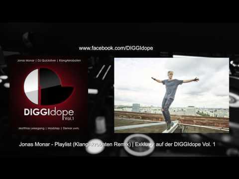 Jonas Monar - Playlist (KlangAkrobaten Remix) (DIGGIdope1)