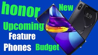 New Upcoming honor and Xiaomi feature phones नया आनेवाली कुछ मोबाइल फोन