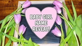 BABY GIRL NAME REVEAL! | OUR RAINBOW BABY | Erika Ann