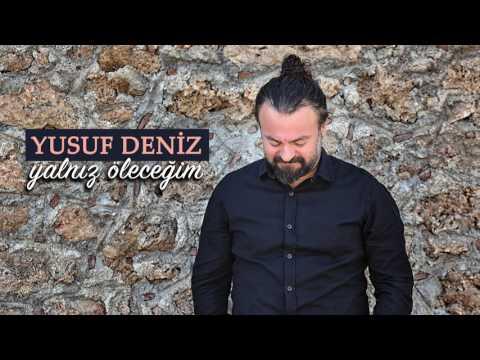 Yusuf Deniz - Yalnız Öleceğim (Official Audio)
