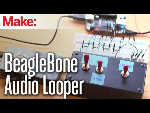 Audio Looper: Mix-n-Match Beats with the BeagleBone Black