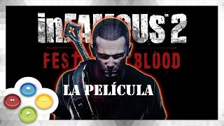 InFamous 2 Festival of Blood Cinematicas Completas Español