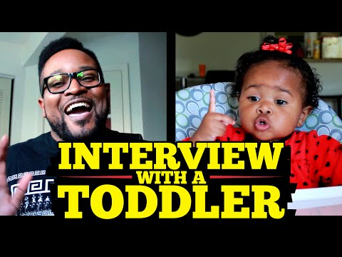 Interview With A Toddler