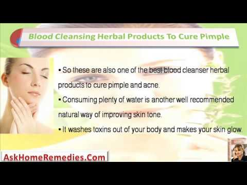 Use Blood Cleansing Herbal Products To Cure Pimple And Acne Effectively