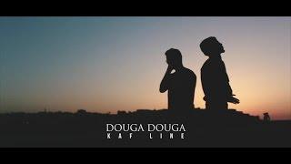KAF LINE - Douga Douga [Official Video]