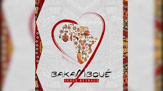 Serge Beynaud - Bakamboue - audio