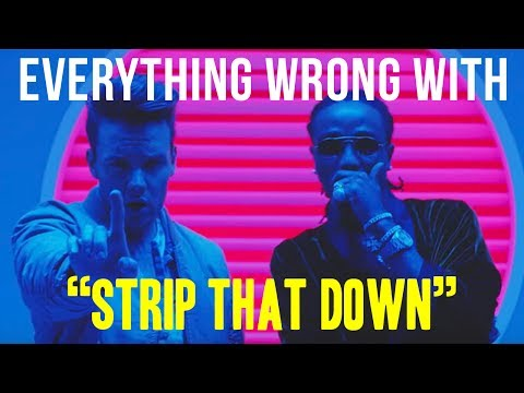 "Everything Wrong With Liam Payne - ""Strip That Down (ft. Quavo)"""