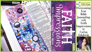 Faith Impressions - Overcoming Fear Bible Journaling with Carisa Zglobicki