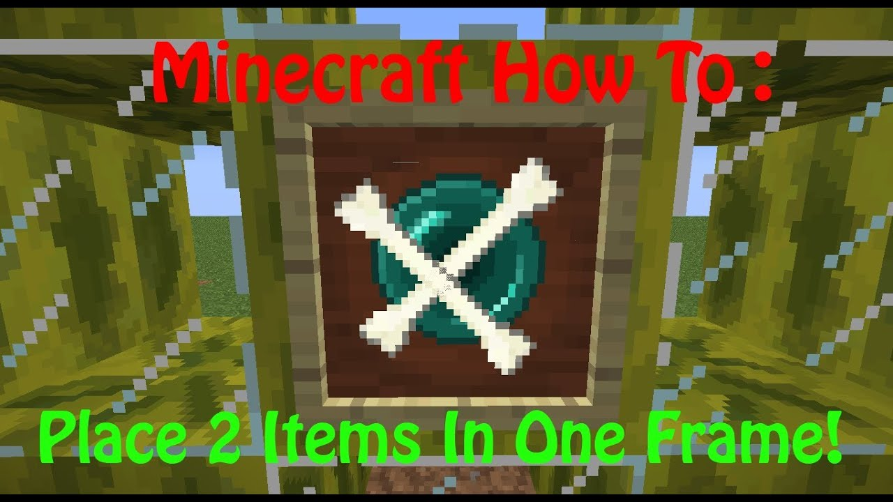 minecraft how to place multiple items in one item frame youtube. Black Bedroom Furniture Sets. Home Design Ideas