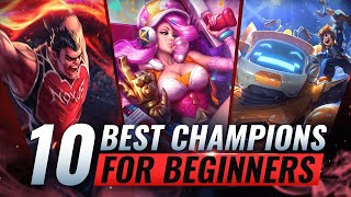10 BEST & EASIEST Champions For BEGINNERS - League of Legends Season 10