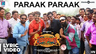 Seemaraja | Paraak Paraak Song Lyrical Video