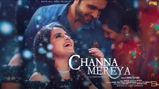 New Punjabi Song 2017 - Channa Mereya (Full Song)  Smayra - White Hill Music - Latest Punjabi Song