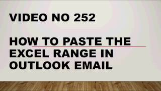 Learn Excel - Video 252 - VBA -How to paste the range as a snapshot in outlook