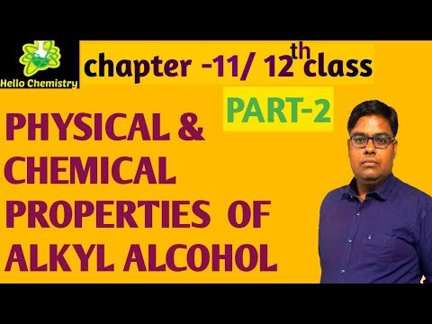 Physical & chemical properties of alcohol / alkyl alcohol | reactions of alkyl alcohol