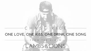 Chase Rice One Love, One Kiss, One Drink, One Song