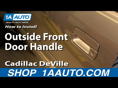 How To Install Replace Outside Front Door Handle Cadillac DeVille 94-99 1AAuto.com