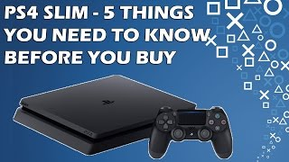 PS4 SLIM: 5 Things You Need To Know Before You Buy [Quick Look]