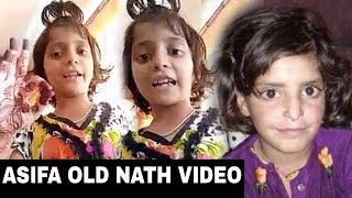 Asifa Old Nath Video About Delhi , #Justice For Asifa  || Heart Touching Video