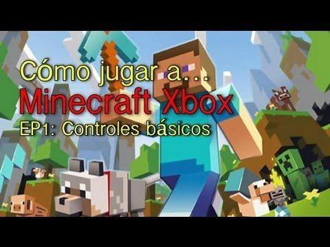 Como jugar a Minecraft Xbox Español - Aprendiendo los controles básicos