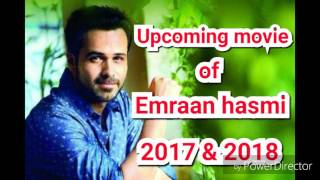 download lagu Emraan Hasmi Upcoming Movie Of 2017  2018 gratis