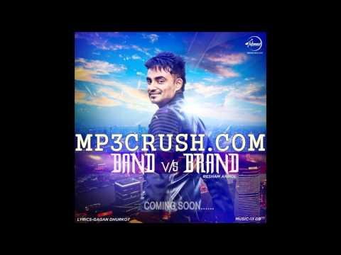 New Punjabi Song 2014 2015 band Vs Brand By Resham Singh Anmol I Latest Punjabi Songs 2014 2015 video
