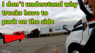 I don't Understand why Trucks have to Park on the Site Trucker Rudi 11-13-18 Vlog#1591