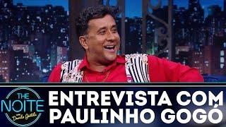 Entrevista com Paulinho Gogó | The Noite (07/12/17)