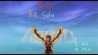 MOST INSANE 30 KILLS SOLO vs. SQUADS GAME (PERSONAL BEST!) - Fortnite Battle Royale