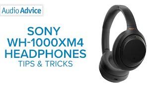 03. Sony WH-1000XM4 Tips & Tricks