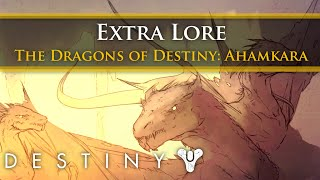 Destiny Lore - The Dragons of Destiny: Ahamkara (Extra lore)