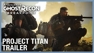 Tom Clancy's Ghost Recon Breakpoint: Raid 1 Trailer - Project Titan | Ubisoft [NA]